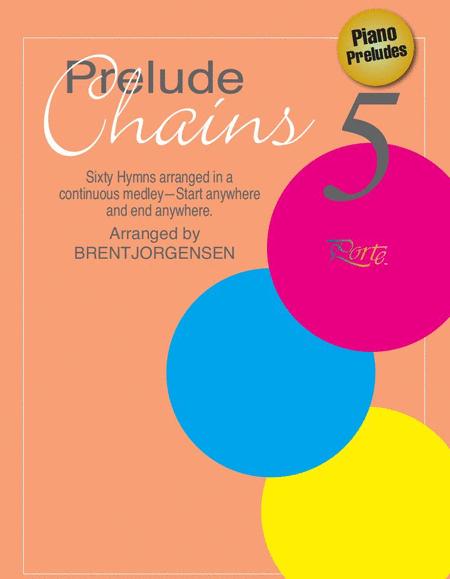 Prelude Chains, Book 5