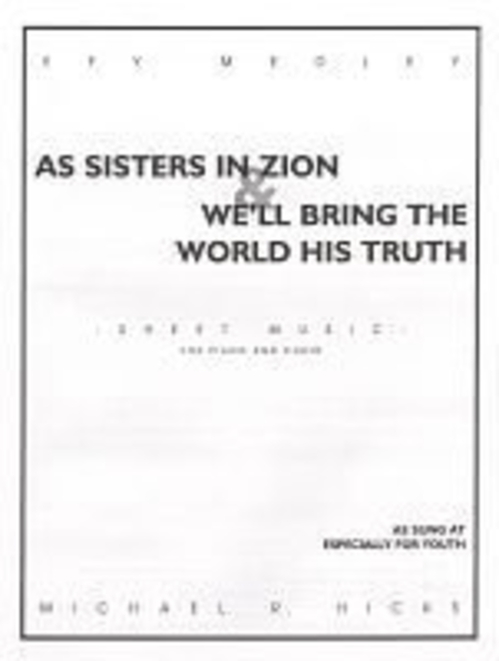 EFY Medley (As Sisters In Zion/We'll Bring the World)