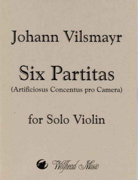 Six Partitas (Artificiosus Concentus pro Camera)