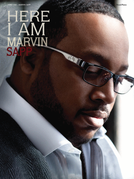 Marvin Sapp - Here I Am