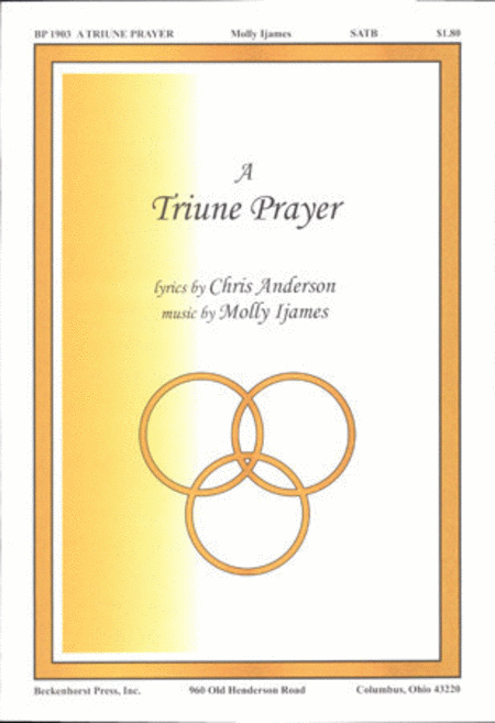 A Triune Prayer