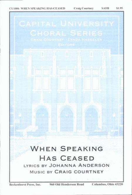 When Speaking Has Ceased
