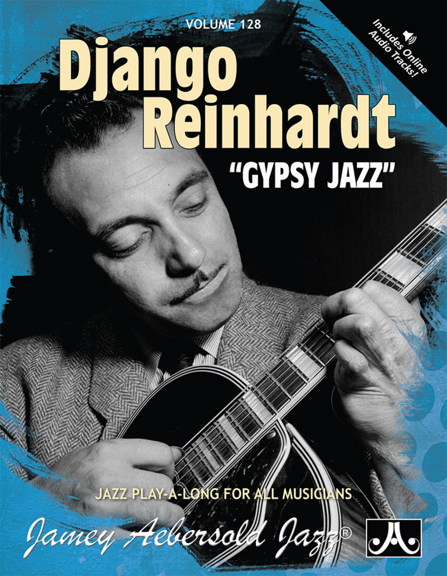 Volume 128 - Django Reinhardt - Gypsy Jazz