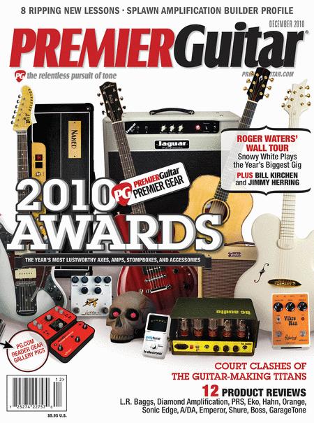 Premier Guitar Magazine December 2010