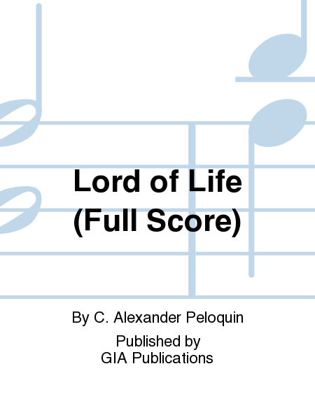 Lord of Life (Full Score)