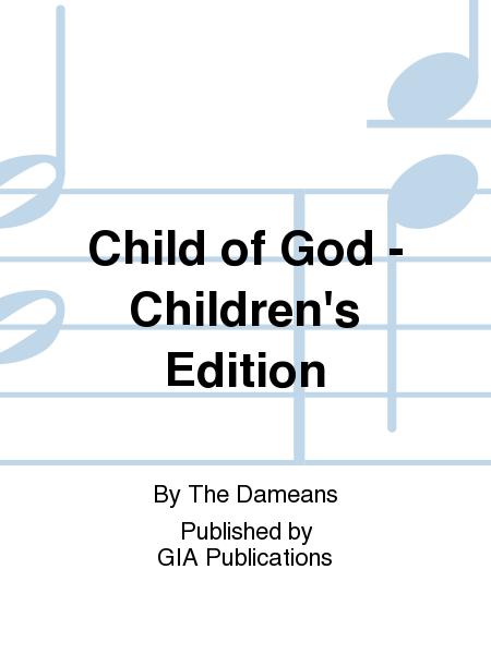 Child of God - Children's Edition