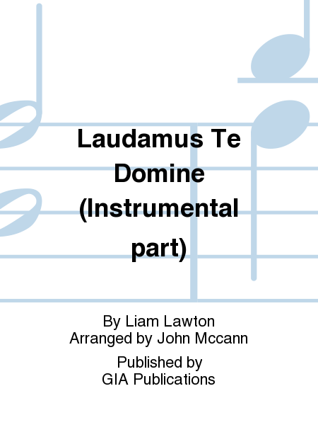Laudamus Te Domine (Instrumental part)