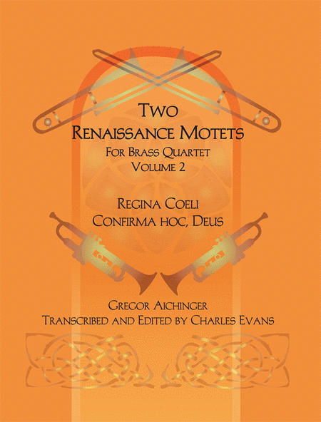 Two Renaissance Motets for Brass Quartet - Volume 2