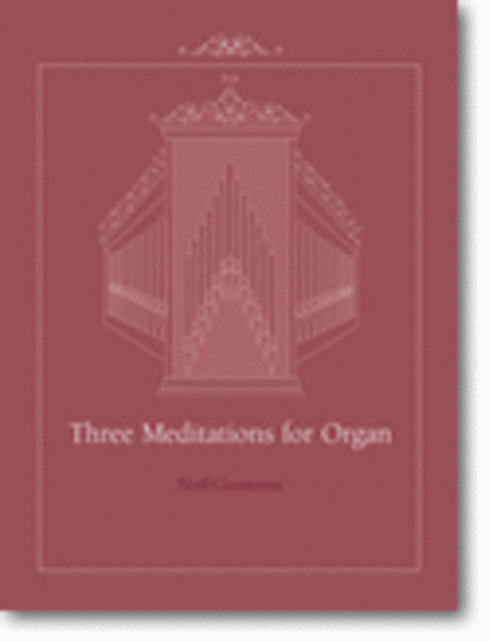 Three Meditations for Organ