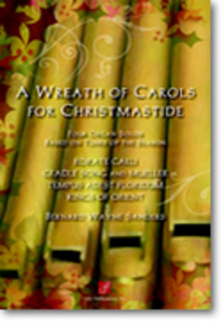 A Wreath of Carols for Christmastide