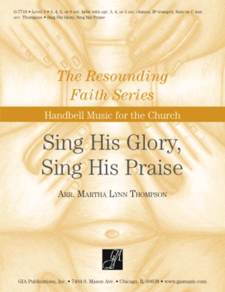 Sing His Glory, Sing His Praise