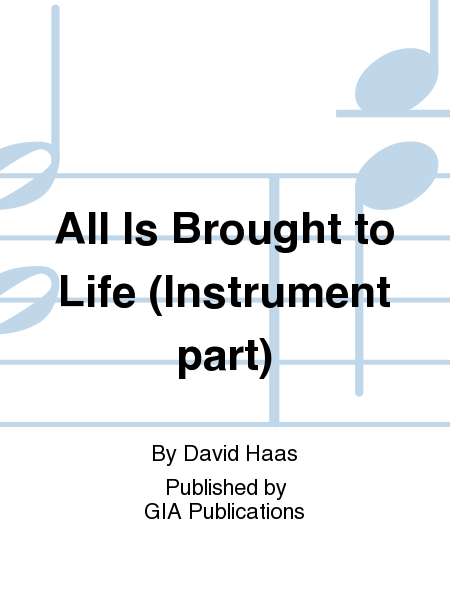 All Is Brought to Life - Instrument edition