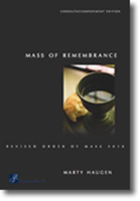 Mass of Remembrance - Choral / Accompaniment Edition