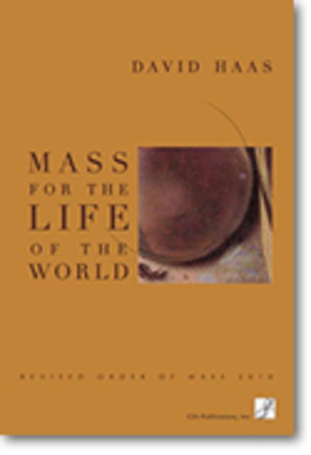 Mass for the Life of the World / Misa para la Vida del Mundo - Choral / Accompaniment edition