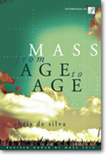 Mass from Age to Age - Choral / Accompaniment edition
