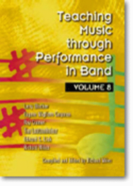 Teaching Music through Performance in Band - Volume 8