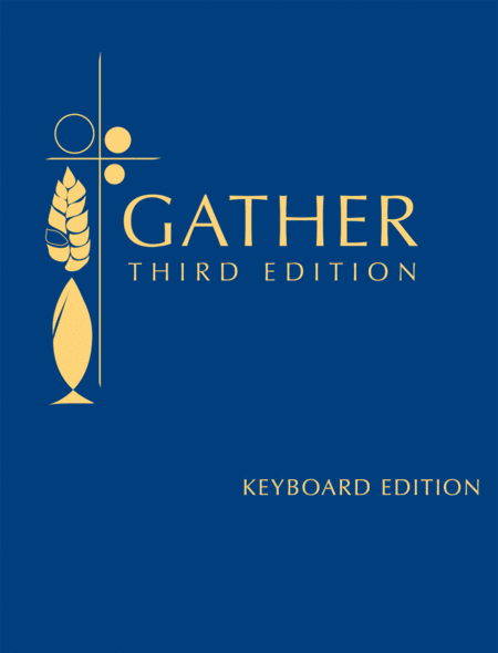 Gather, Third Edition - Keyboard Spiral edition