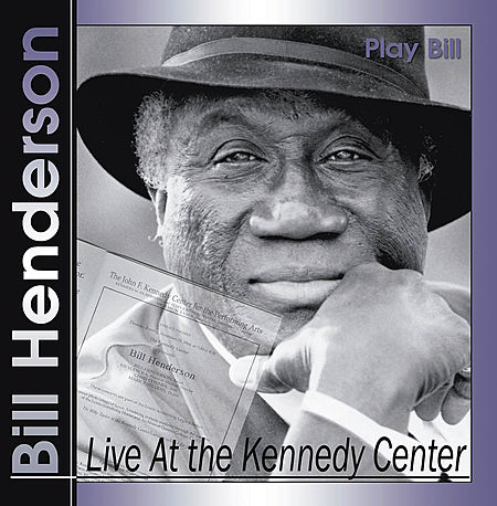 Bill Henderson - Live at the Kennedy Center
