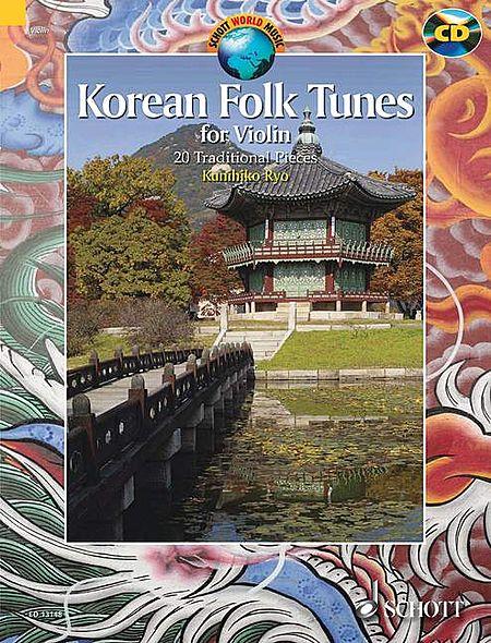 Korean Folk Tunes: 20 Traditional Pieces For Violin Book/cd  Ed. Kunihiko Ryo