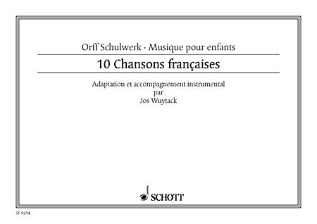 Dix (10) Chansons Francaises Score Voice, Recorders And Orff Instruments, French