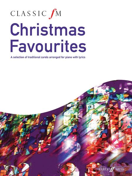 Classic FM -- Christmas Favorites