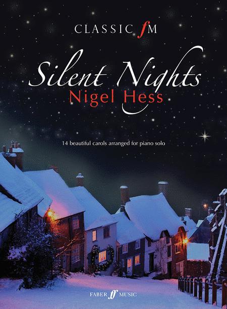 Classic FM -- Silent Nights