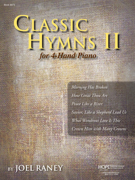 Classic Hymns II For 4-Hand Piano