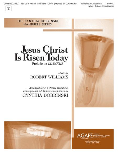 Jesus Christ Is Risen Today (Prelude On Llanfair)