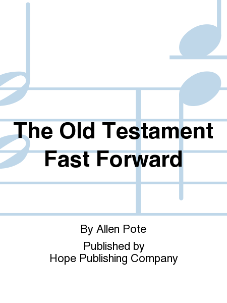 The Old Testament Fast Forward