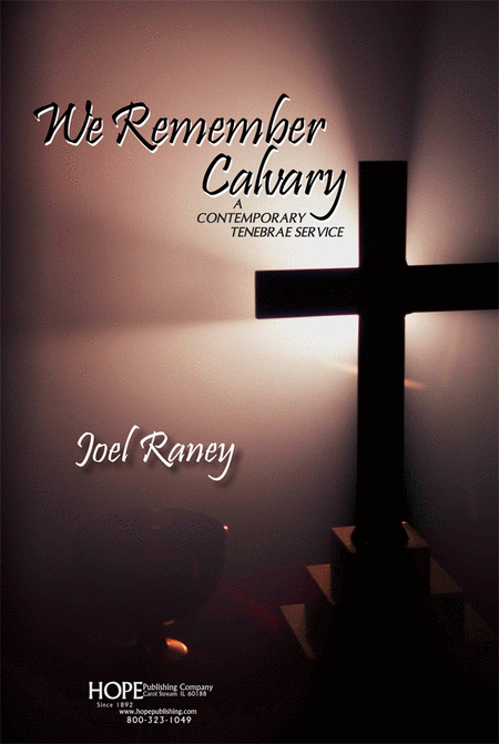 We Remember Calvary