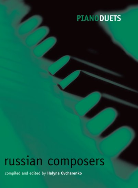 Piano Duets: Russian Composers