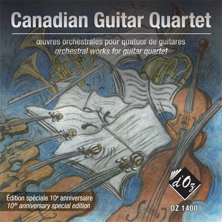 Canadian Guitar Quartet, oeuvres orchestrales pour quatuor de guitares