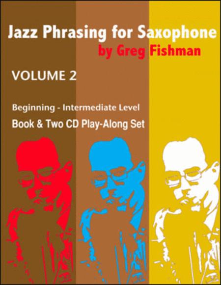 Jazz Phrasing for Saxophone, Volume 2