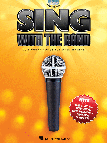 Sing with the Band - 30 Popular Songs for Male Singers