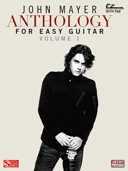 John Mayer Anthology for Easy Guitar - Volume 1