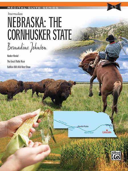 Nebraska -- The Cornhusker State