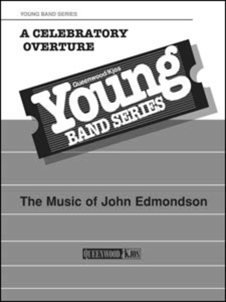 A Celebratory Overture - Score