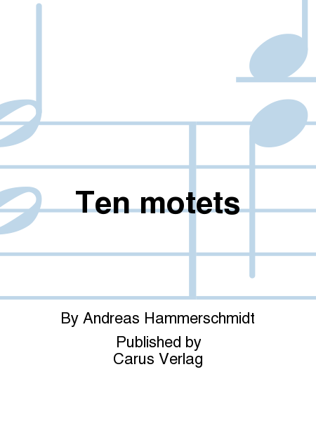Ten motets