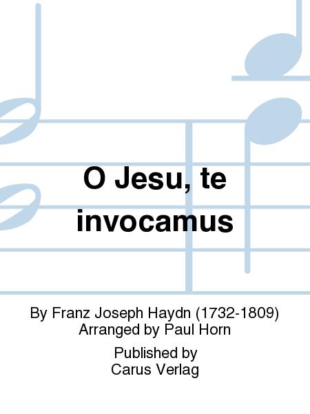 O Jesu, te invocamus