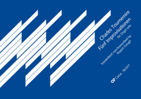 Tournemire: Funf Improvisationen fur Orgel solo