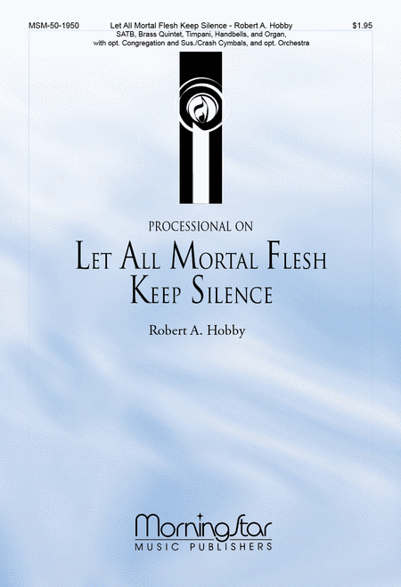 Processional on Let All Mortal Flesh Keep Silence