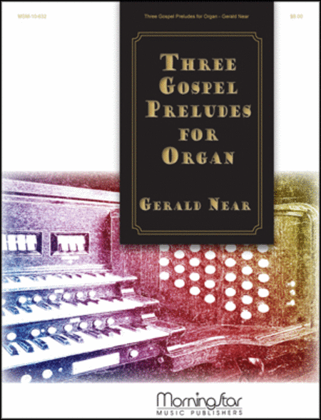 Three Gospel Preludes for Organ