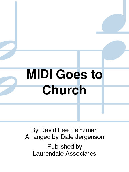 MIDI Goes to Church