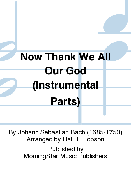 Now Thank We All Our God (Instrumental Parts)