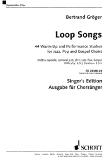 Loop Songs: 44 Warm-up And Performance Studies for Jazz, Pop and Gospel Choirs