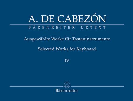 Ausgewahlte Werke fur Tasteninstrumente, Band IV