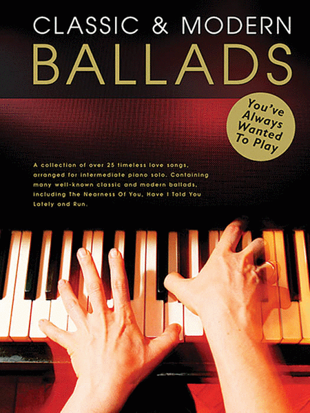 Classic & Modern Ballads You've Always Wanted to Play