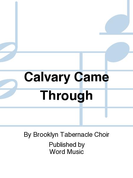 Calvary Came Through