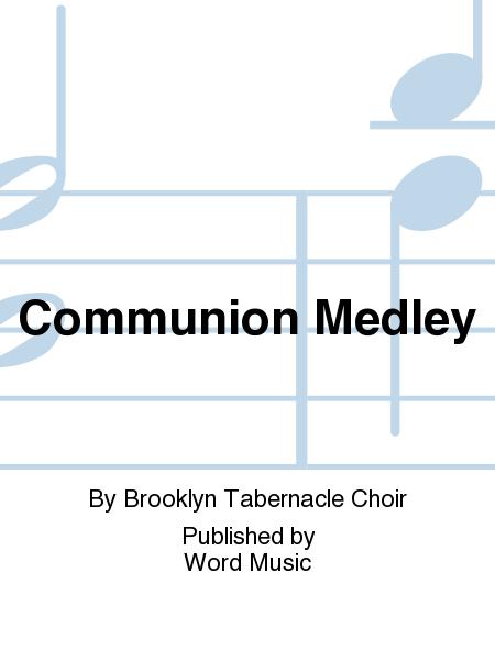Communion Medley
