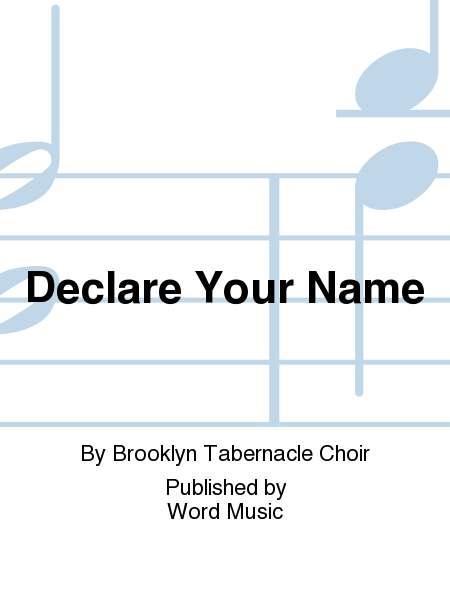 Declare Your Name